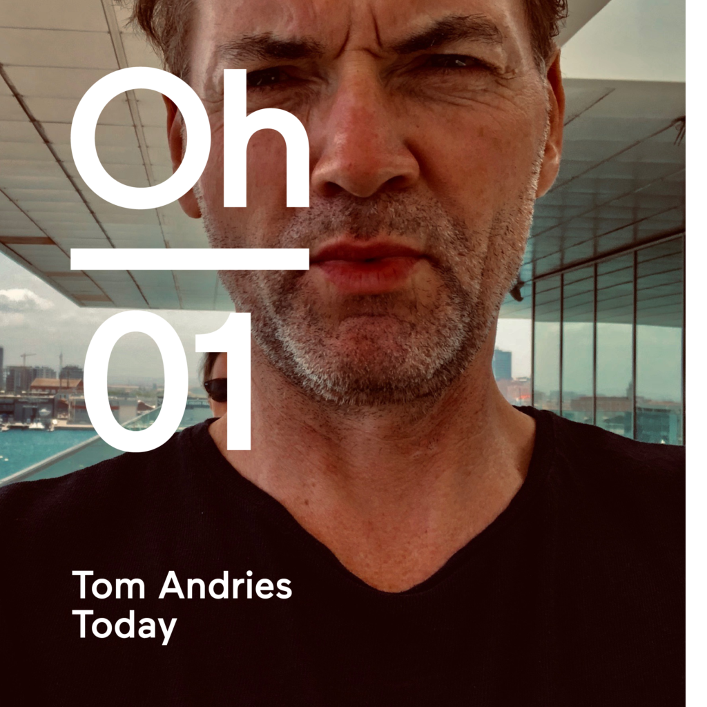 Tom Andries Today branding onlyhumans